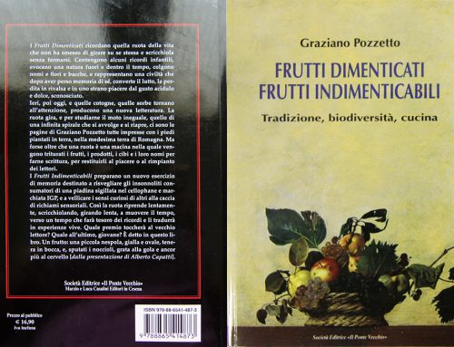 """Frutti dimenticati, frutti indimenticabili – Tradizione, biodiversità, cucina"""